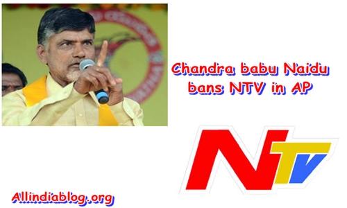Andhra Pradesh CM Chandra Babu Naidu Bans NTV In AP