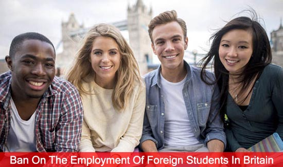 Ban On The Employment Of Foreign Students In Britain ?