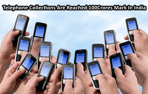Telephone Collections Are Reached 100Crores Mark In India