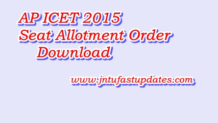 AP ICET Seat Allotment Order 2015 Download Apicet.nic.in (MBA,MCA)