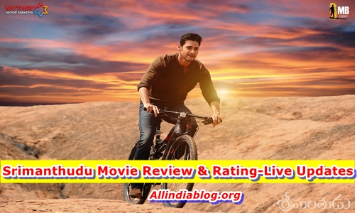 Srimanthudu Movie Review & Rating- Live Premier Show Updates