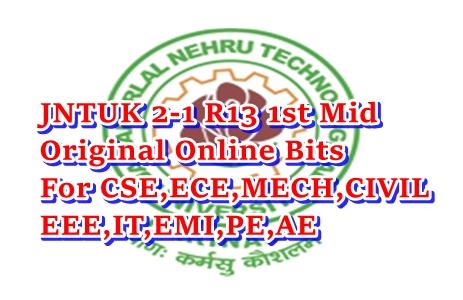 JNTUK 2-1 1st Mid R13 Online Bits 2016