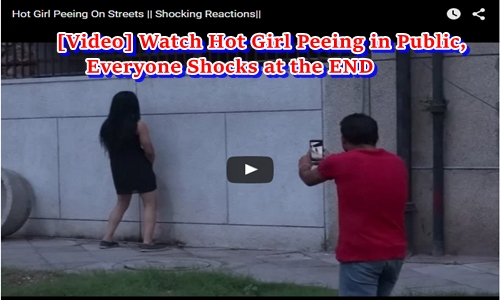 [Video] Watch Hot Girl Peeing in Public, Everyone Shocks at the END