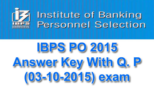 IBPS PO Preliminary Answer key 2015