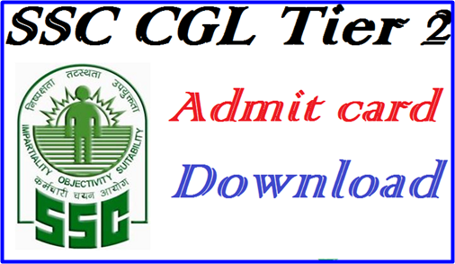 Ssc Cgl Admit Card: SSC CGL Tier 2 Admit Card 2016 Download For All Regions