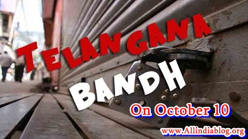 Telangana State Bandh on October 10