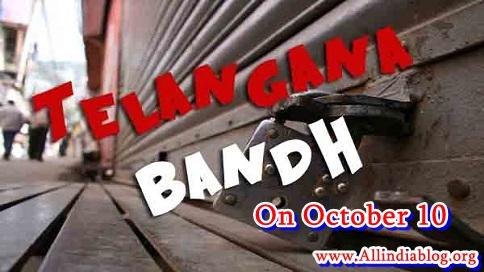 Telangana State Bandh on October 10