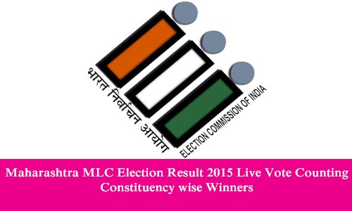 Maharashtra MLC Election Result 2015 Live Vote Counting Constituency wise Winners