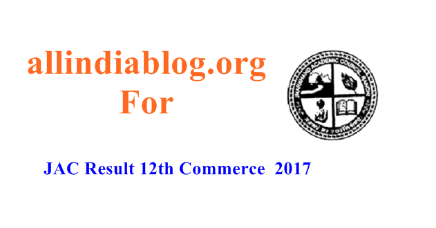 JAC Result 12th Commerce 2017