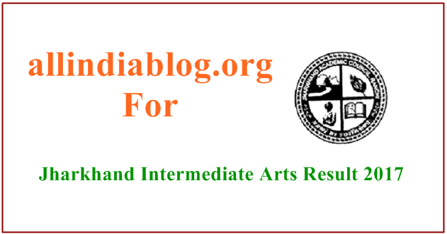 Jharkhand Intermediate Arts Result 2017