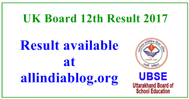 UK Board 12th Result 2017