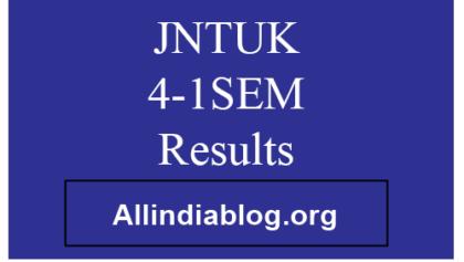 jntuk 4-1 results 2016